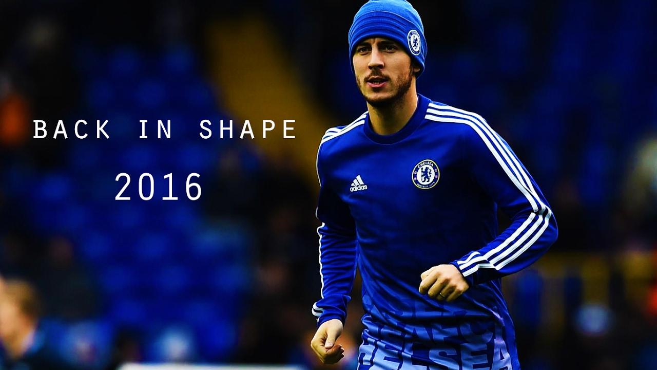 Download Eden Hazard | Back in shape | 2015/16 || HD