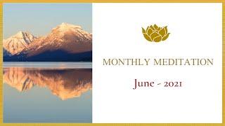 Monthly Meditation - June 2021