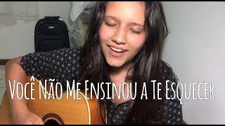 Baixar Você Não Me ensinou a Te Esquecer - Fernando Mendes | Beatriz Marques (cover)