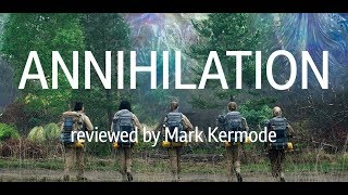 Annihilation reviewed by Mark Kermode
