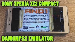 Sony Xperia XZ2 Compact - AND 1 Streetball - DamonPS2 v3.0 - Test