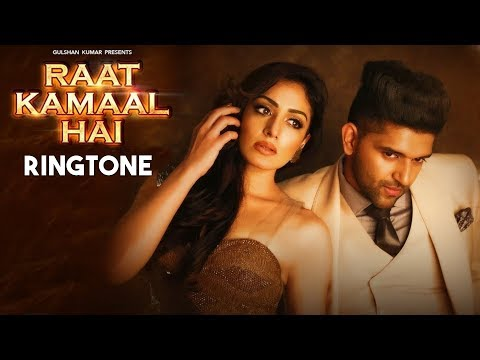 Raat Kamaal Hai Song Ringtone Download Mp3 | Guru Randhawa Song Ringtone