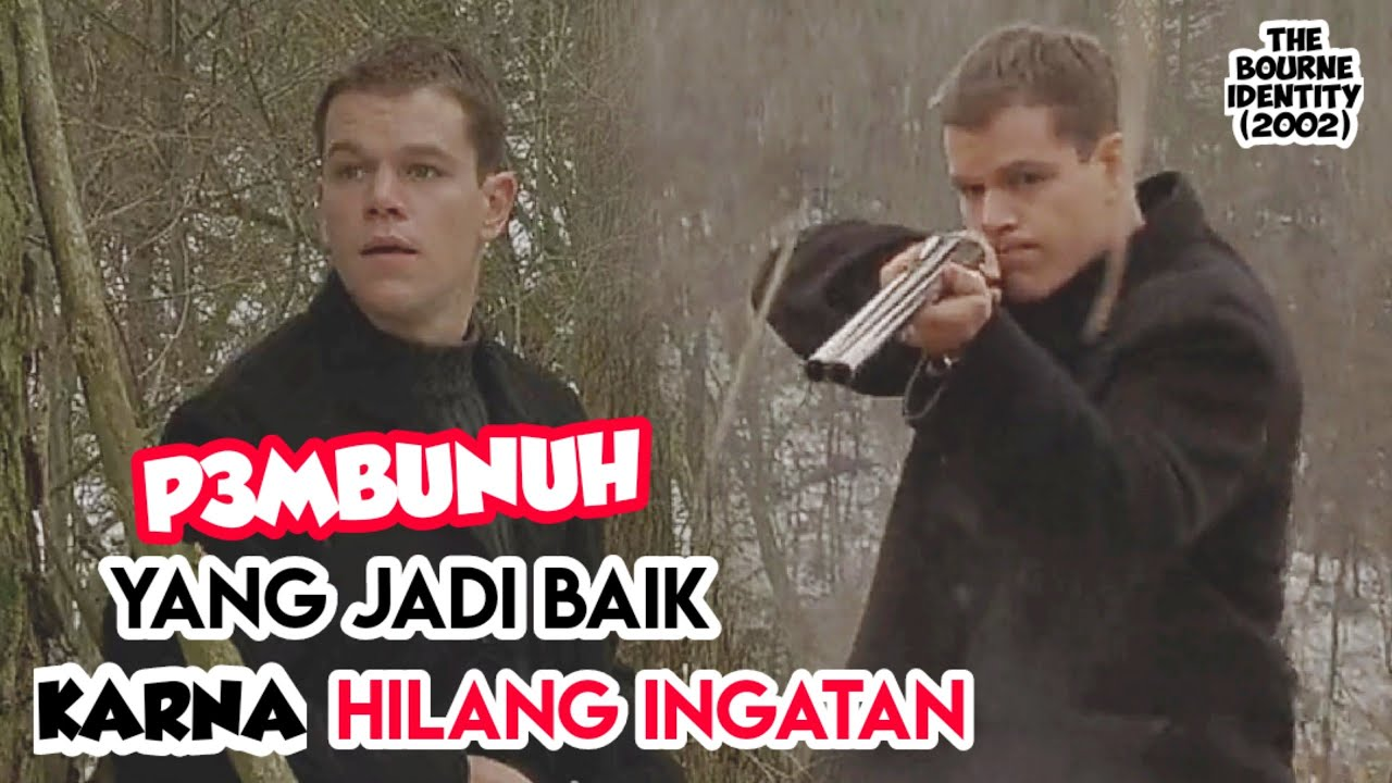 P3mbunuh Lupa Ingatan Yang Mencari Jati Diri Alur Cerita Singkat Film The Bourne Identity 2002 Youtube