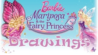 Barbie Mariposa and the Fairy Princess Drawings!!!