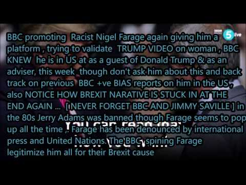racist Nigel Farage promoted by BBC News to validate Trump administration and Brexit narrative