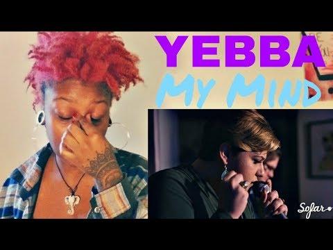 "YEBBA-My Mind || Sofar New York || ""REACTION"""