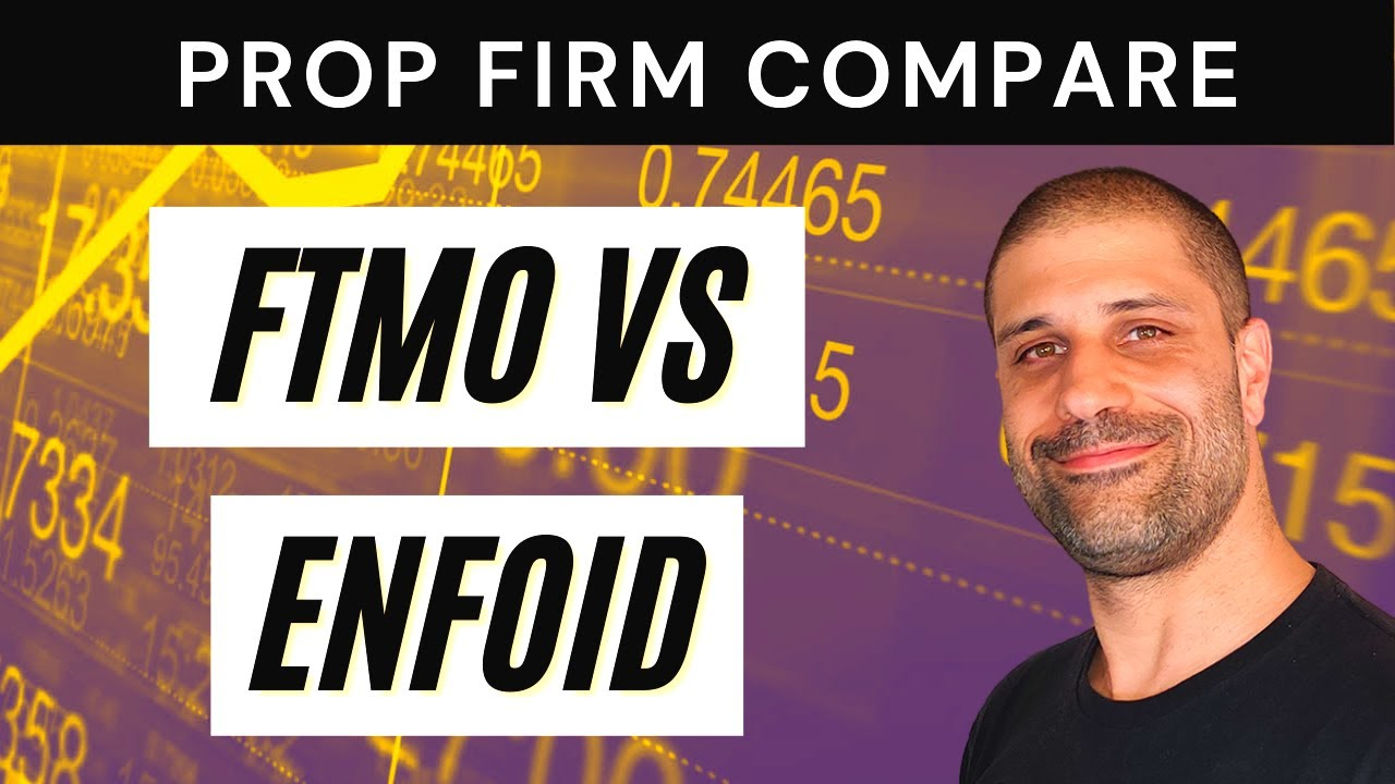 Download FTMO vs EnFoid: Which Prop Firm Is Better? Let's compare to see who wins!