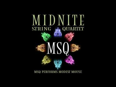 Float On - MSQ Performs Modest Mouse by Midnite String Quartet