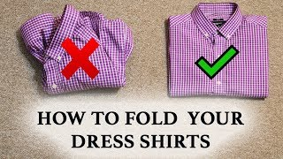 How To Fold Y๐ur Dress Shirts | Men's Lifestyle Tips