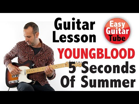 Youngblood - 5 Seconds Of Summer // Guitar lesson + TABS (how to play, tutorial)