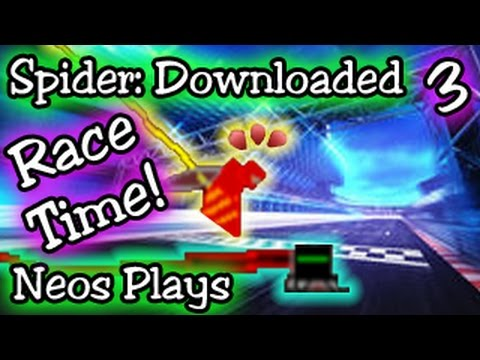 Superhero Spider Race! Spider: Downloaded #3 | Neos Plays
