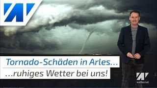 Heftige Tornadoschäden in Arles - ruhiges Herbstwetter bei uns!