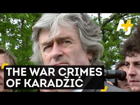 Karadžić's War Crimes And Judgment