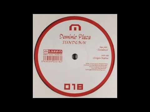 Dominic Plaza – Origin Native (Original Mix)