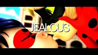 LadyNoir ~ Jealous [Miraculous MV]
