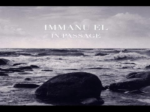 Immanu El - In Passage [Full Album]
