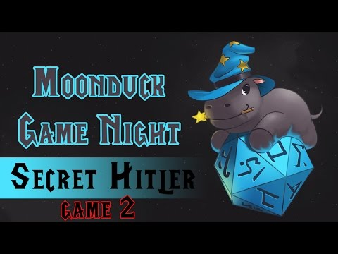Moonduck Game Night - Secret Hitler Game #2