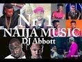 Download Naija music2016 Dj Abbott Mixtape 2(latest Afro Mix ) Ft Timaya, KC, Inyanya,Don Jazzy, Davido, MP3 song and Music Video