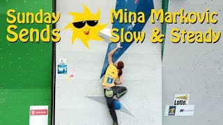 Mina Markovic Slow & Steady | Sunday Sends