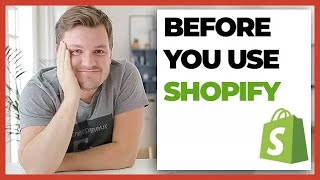 THINGS YOU NEED TO KNOW BEFORE USING SHOPIFY (IN 2019)
