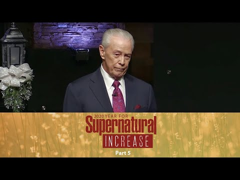2020 Year of Supernatural Increase Part 5