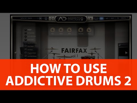 How To Use Addictive Drums 2