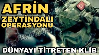 Afrin Zeytin Dalı Operasyonu - Askerlerimize Destek (Dünyayı Titreden Klip)