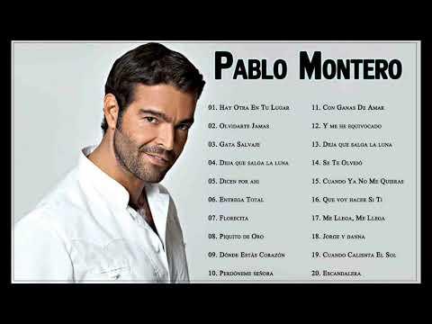 Pablo Monterro Sus Grandes Éxitos || 20 Mejores Canciones De Pablo Monterro