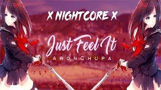 Nightcore Aronchupa Don 39 t fight it Just Feel It.mp3