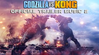 Godzilla vs. Kong - Official Trailer Music #2 Song (FULL VERSION) |