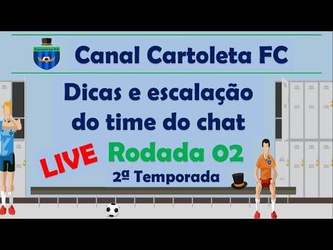 #LIVE CANAL CARTOLETA FC | RODADA 02| CARTOLA FC 2018 DICAS E ESCALAÇÃO DO TIME DO CHAT