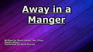 Away in a Manger - Anne Murray - Lyrics YouTube Videos
