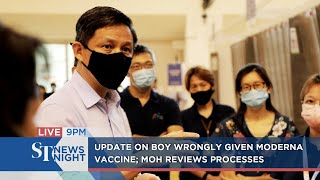 Update on boy wrongly given Moderna vaccine; MOH reviews processes | ST NEWS NIGHT