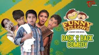 FUNNY FELLOWS | Back to Back Comedy Skits | By Lavanya Alvala | #TeluguComedy