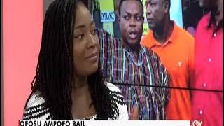 Ofosu Ampofo Bail - AM Talk on JoyNews (12-6-19)