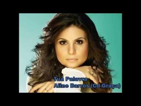 Aline Barros - Tua Palavra (Cd Graça) Com legenda