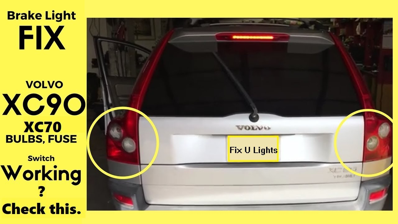 small resolution of brake lights not working volvo xc90 fix