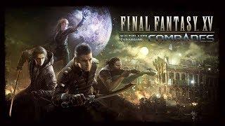 Final Fantasy XV: Comrades DLC - Part 1