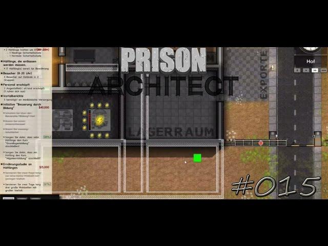 Let's Play Prison Architect | Und wieder ein Umbau | Folge #015