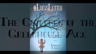 #LucysLetter - The Children of the Greenhouse Age