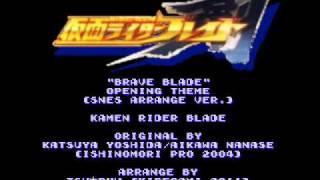 Tsu Ryu - Kamen Rider Blade 剣 - Round Zero ~Brave Blade~ (SNES Arrange Ver.)
