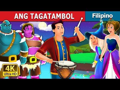 ANG TAGATAMBOL | The Drummer Story In Filipino | Filipino Fairy Tales