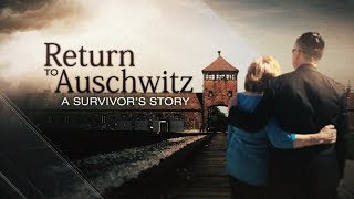 Holocaust Survivor Returns To Auschwitz