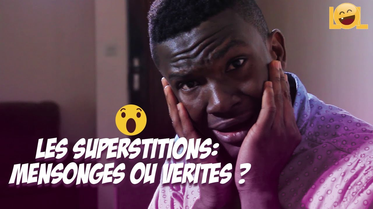 LES SUPERSTITIONS: MENSONGES OU VÉRITÉS 😲😲 #OUBIEN