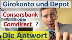 Paket Girokonto und Depot ► Consorsbank oder Comdirect?