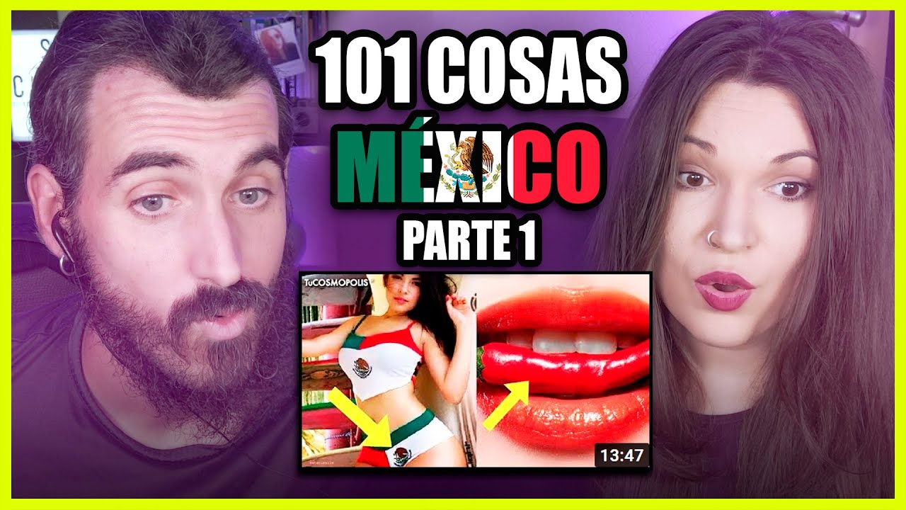 👉 Españoles REACCIONAN a 101 cosas sobre MÉXICO (PARTE 1) | Somos Curiosos