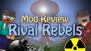 Minecraft Mod: NUCLEAR WEAPONS (Rival Rebels)