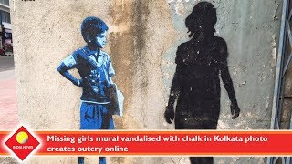 Missing girls mural vandalised with chalk in Kolkata photo creates outcry online