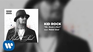 Kid Rock - Mr. Rock n Roll