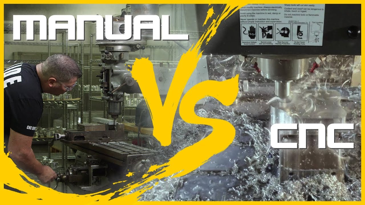 Manual VS CNC Machining